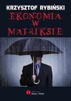 Tytuł książki: Ekonomia w Matriksie