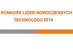 """Konkurs """"Lider Nowoczesnych Technologii 2014"""""""
