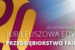 """Jubileuszowa edycja Programu Promocji Kultury Przedsiębiorczości """"Przedsiębiorstwo Fair Play"""""""