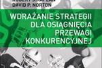 Nowe cele strategiczne źródłem przewagi konkurencyjnej