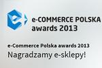 e-Commerce Polska awards 2013 - czas ocenić e-sklepy!