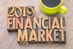 4 czynniki, które wpłyną na rynki finansowe 2019