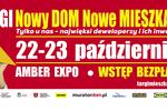 Targi Mieszkaniowe Nowy DOM Nowe MIESZKANIE. 22-23 października Gdańsk