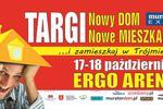 Targi mieszkaniowe Nowy DOM nowe MIESZKANIE 17-18 października w Trójmieście