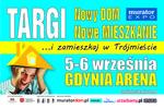 Targi Mieszkaniowe Nowy DOM Nowe MIESZKANIE 5-6 września w Gdynia Arena