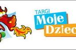 Targi Moje Dziecko: 24-26 sierpnia, Torwar, Warszawa