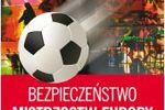 Zarządzanie kryzysowe a imprezy masowe na Euro 2012