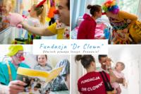 """Fundacja """"Dr Clown"""" uśmiech leczy na poważnie!"""