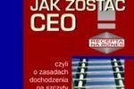Jak zostać CEO?