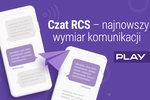 PLAY wprowadza usługę Czat RCS