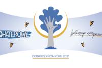 "Laureaci Konkursu ""Dobroczyńca Roku"" 2021 nagrodzeni!"