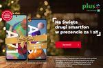 Święta w Plusie - drugi smartfon lub słuchawki za 1 zł
