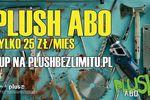 Plush ABO, czyli najnowsza oferta abonamentowa dla młodych