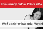 Ruszyła trzecia edycja badania Komunikacja SMS w Polsce