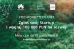 Ruszyły zgłoszenia do konkursu Huawei  Startup Challenge