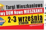 Targi Mieszkaniowe Nowy DOM Nowe MIESZKANIE, 2-3 IX 2017 STADION WROCŁAW